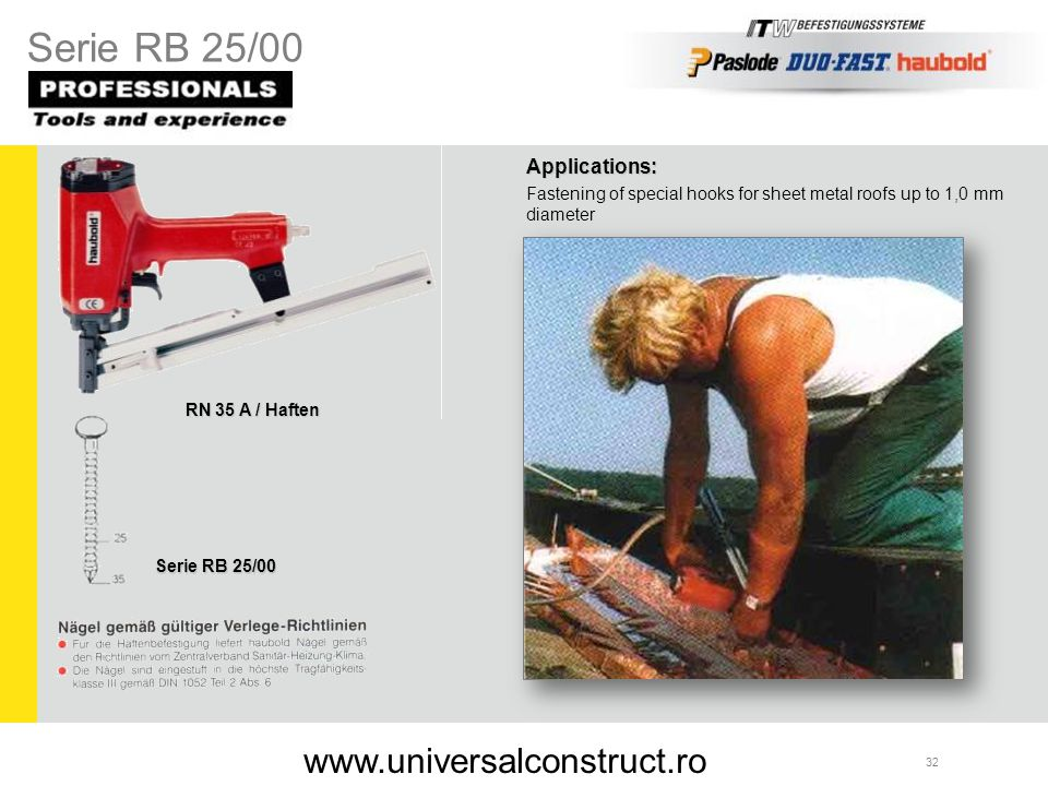 Serie RB 25/00 www.universalconstruct.ro Applications: