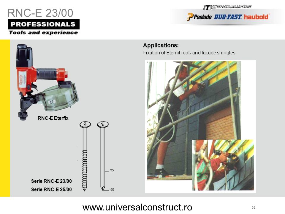 RNC-E 23/00 www.universalconstruct.ro Applications: