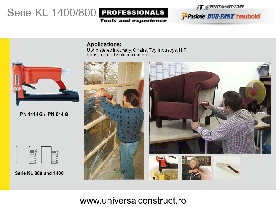 Serie KL 1400/800 www.universalconstruct.ro Applications: