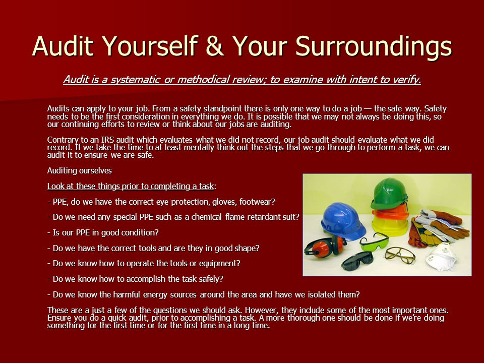 Audit Yourself & Your Surroundings