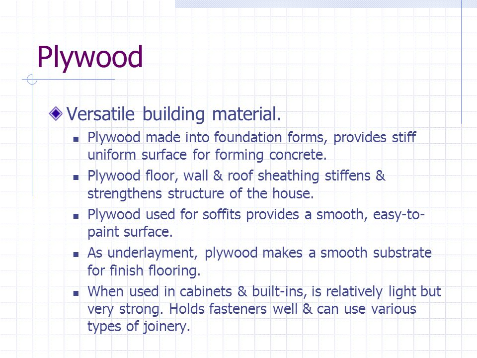 Plywood Versatile building material.