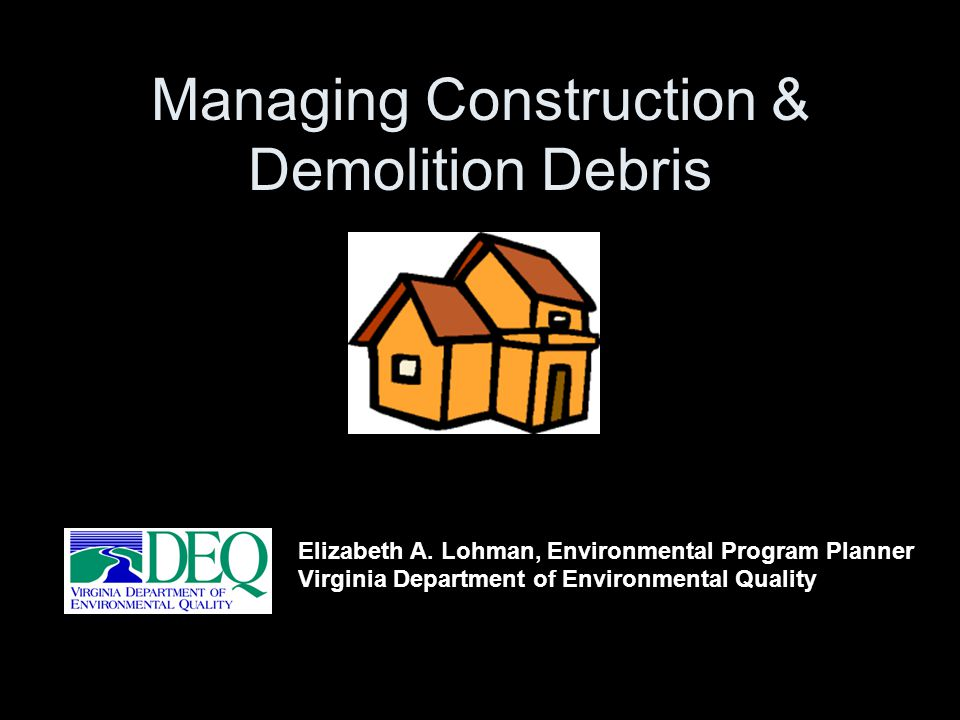 Managing Construction & Demolition Debris