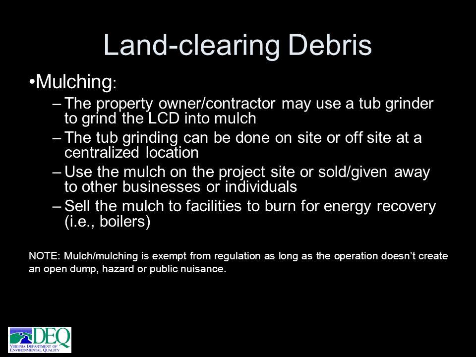 Land-clearing Debris Mulching: