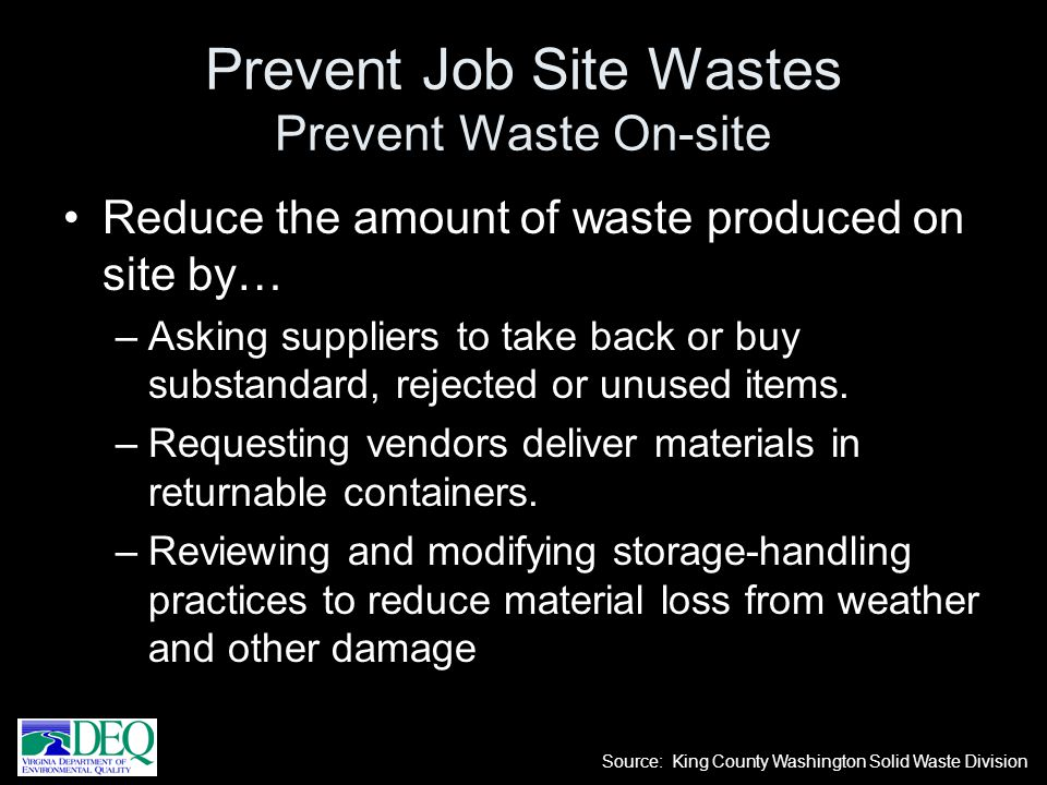 Prevent Job Site Wastes Prevent Waste On-site