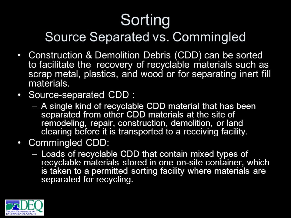 Sorting Source Separated vs. Commingled