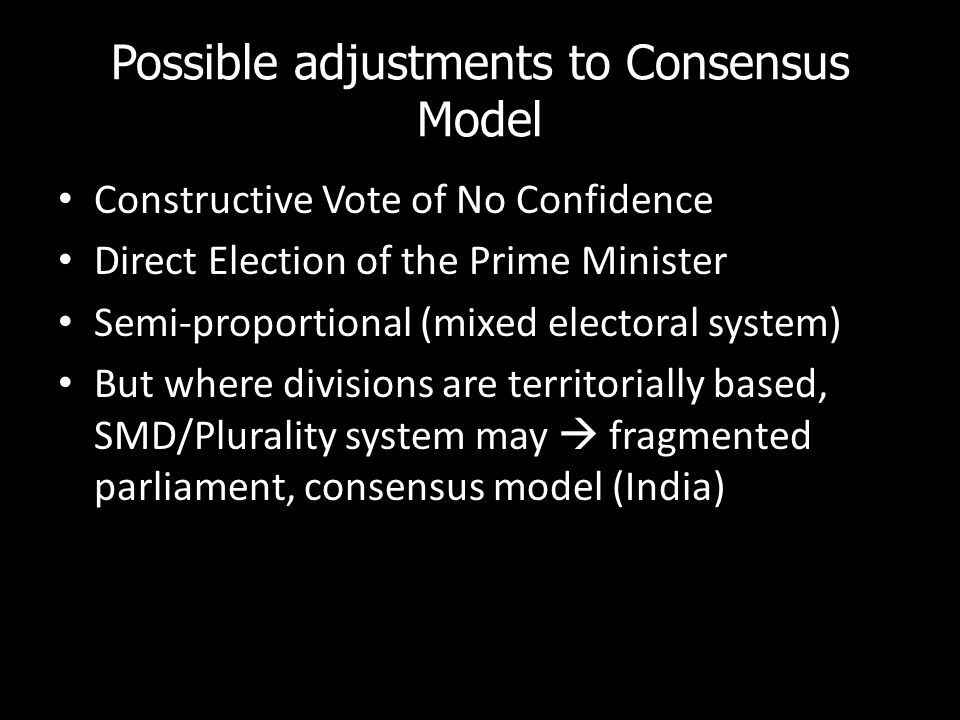 Possible adjustments to Consensus Model