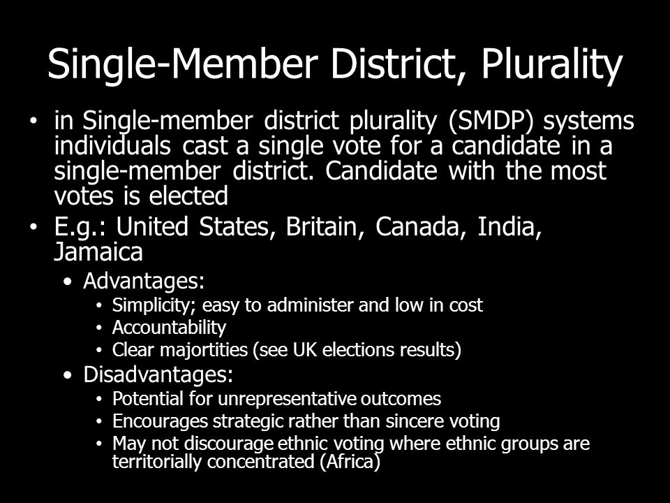 Single-Member District, Plurality