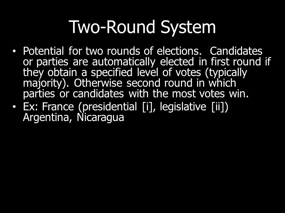 Two-Round System