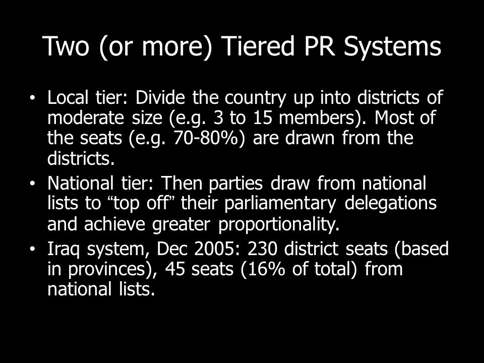 Two (or more) Tiered PR Systems