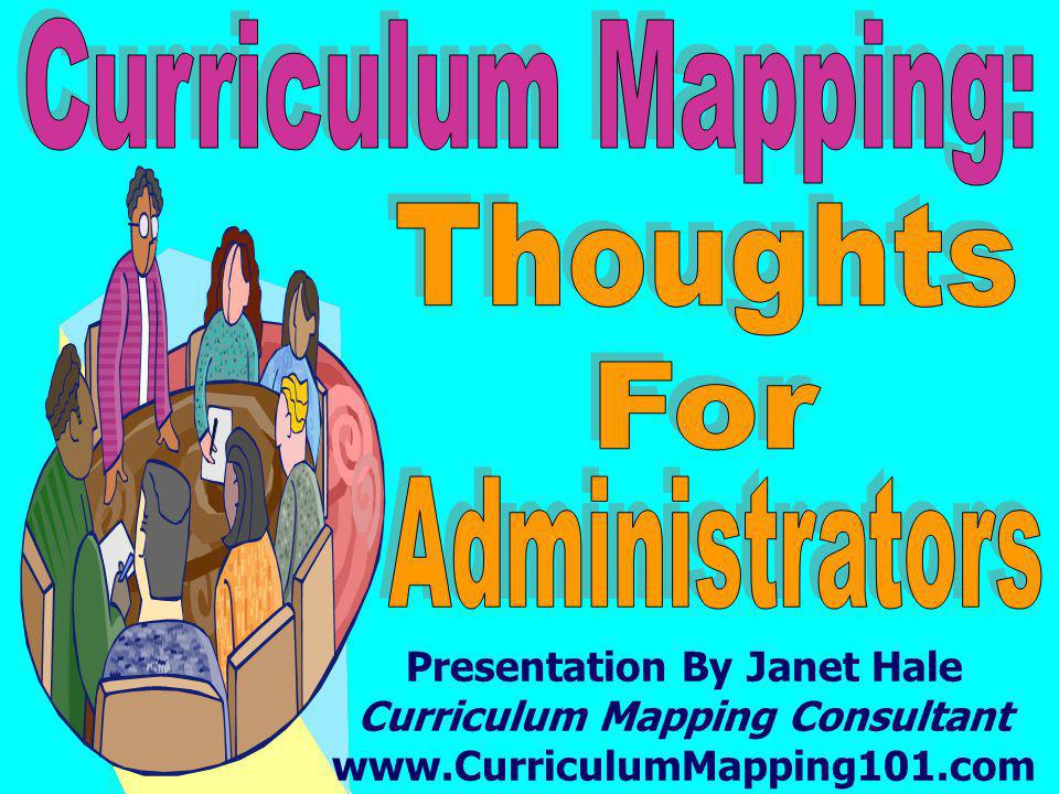 Curriculum Mapping: Thoughts For Administrators