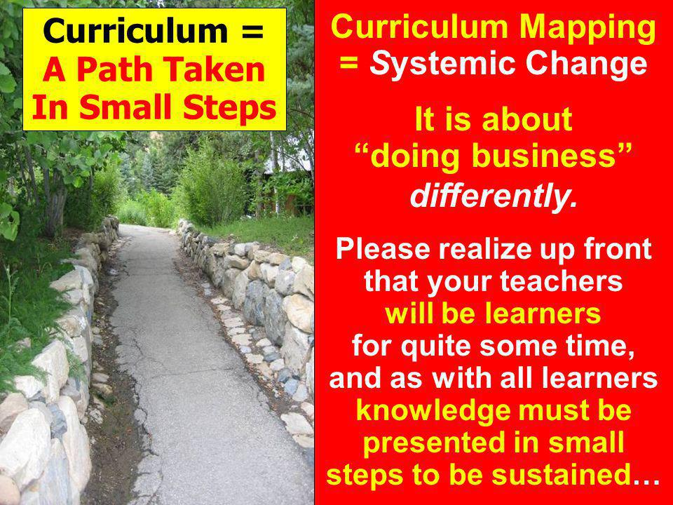 Curriculum = A Path Taken In Small Steps