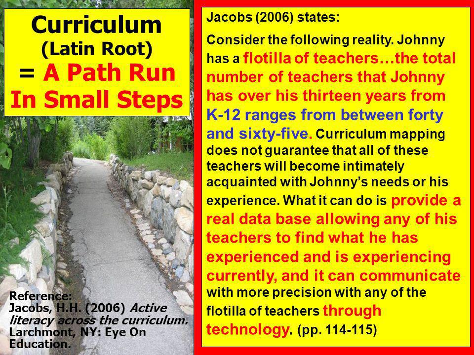 Curriculum (Latin Root) = A Path Run In Small Steps