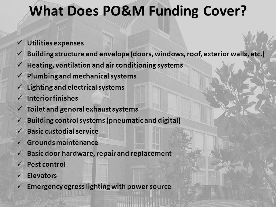 What Does PO&M Funding Cover
