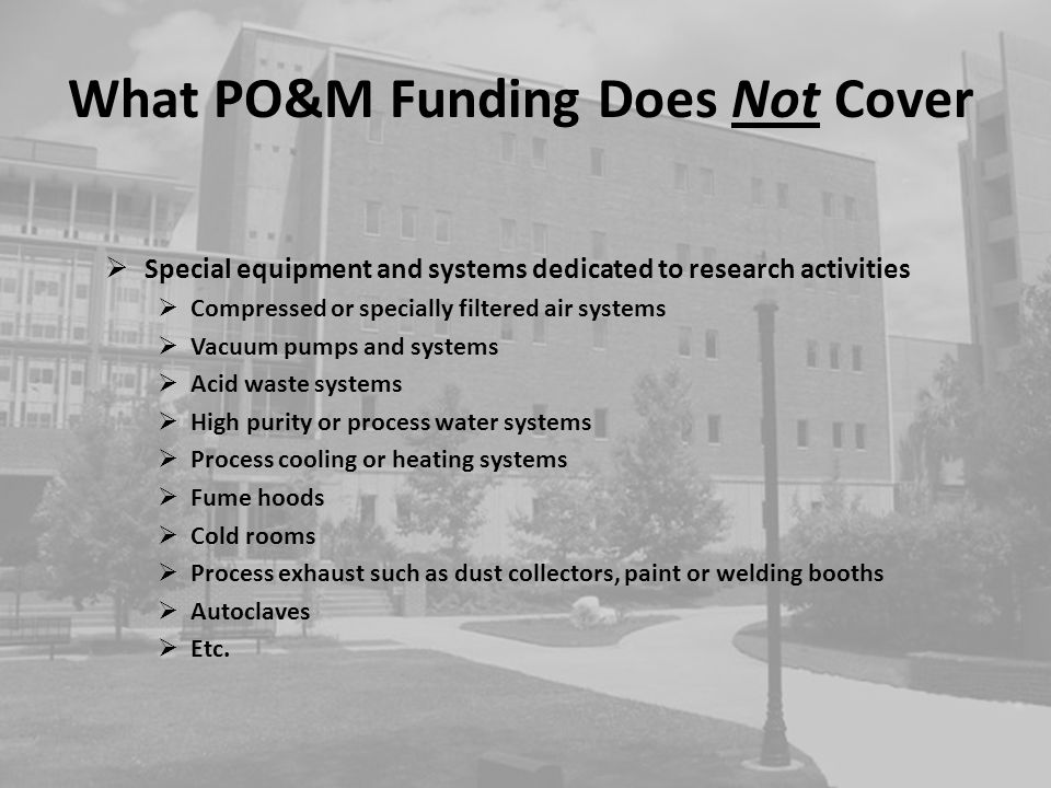 What PO&M Funding Does Not Cover