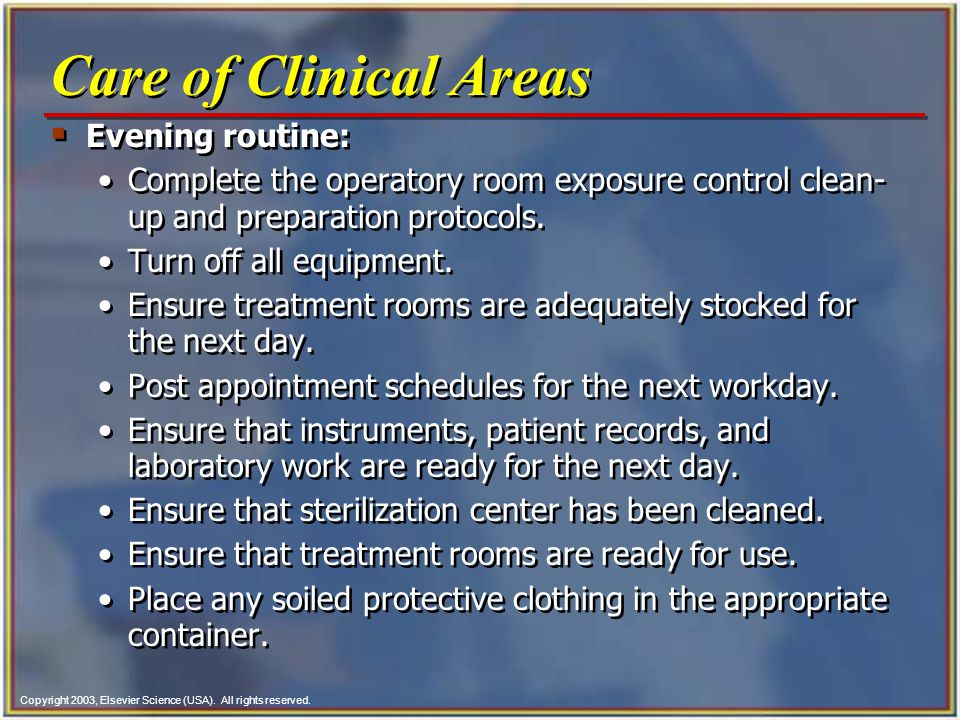 Care of Clinical Areas Evening routine: