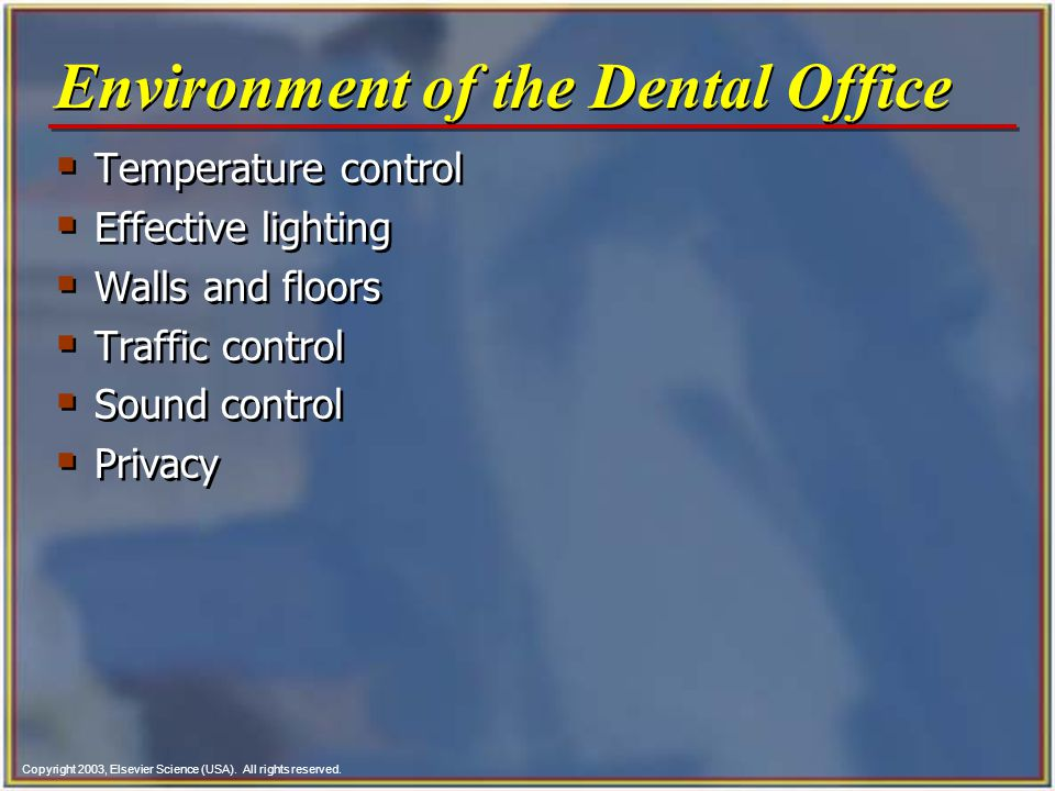 Environment of the Dental Office