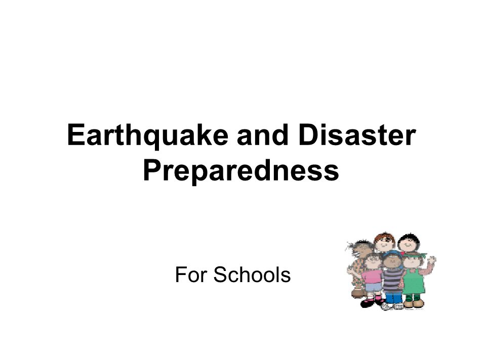 Earthquake and Disaster Preparedness