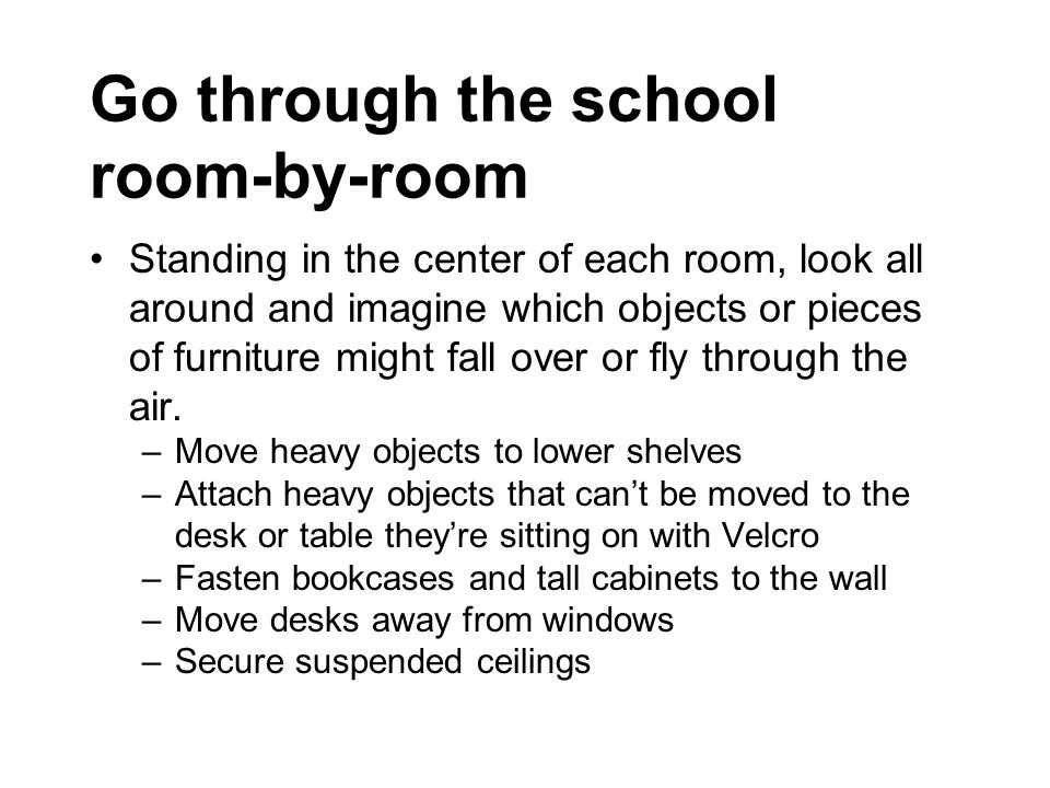 Go through the school room-by-room
