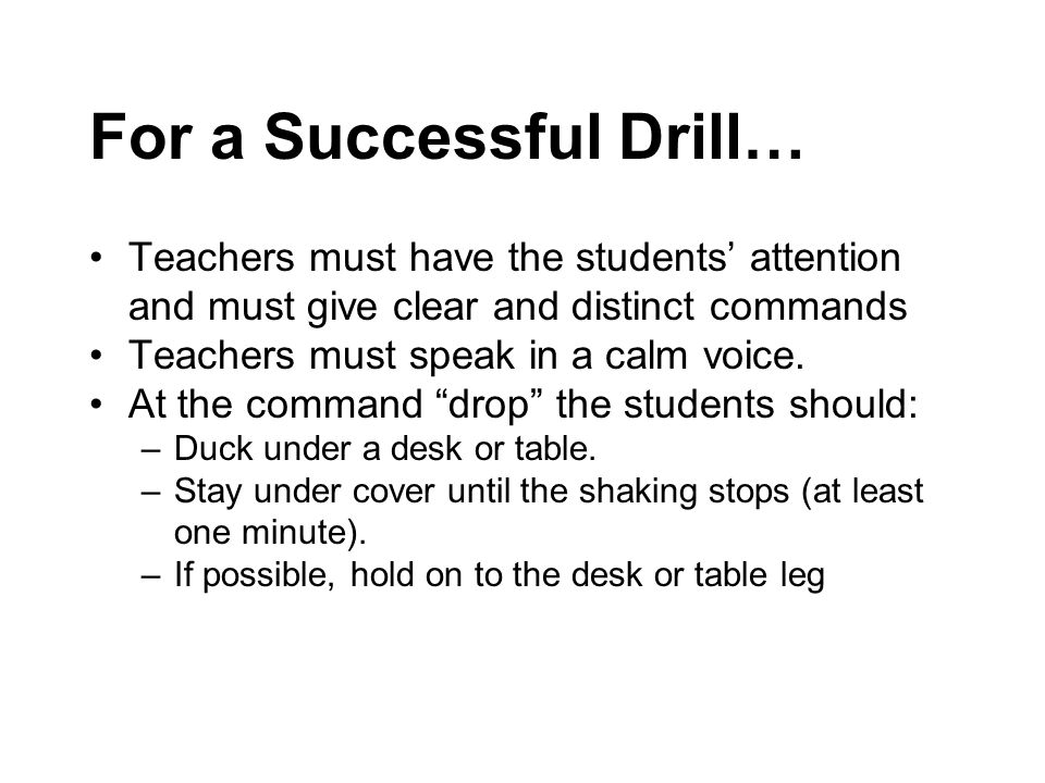 For a Successful Drill…