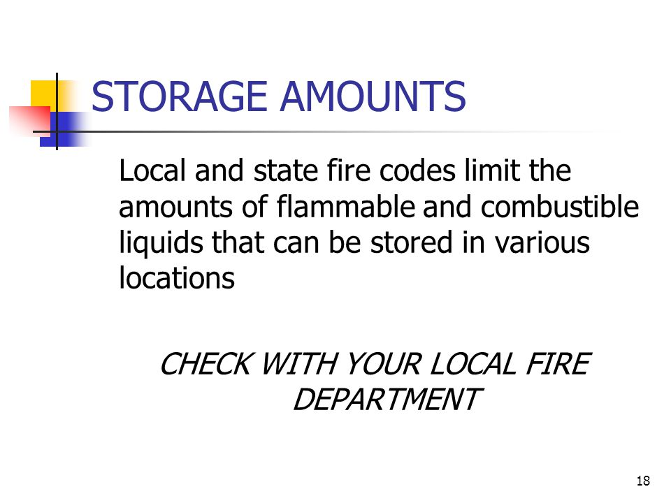 CHECK WITH YOUR LOCAL FIRE DEPARTMENT