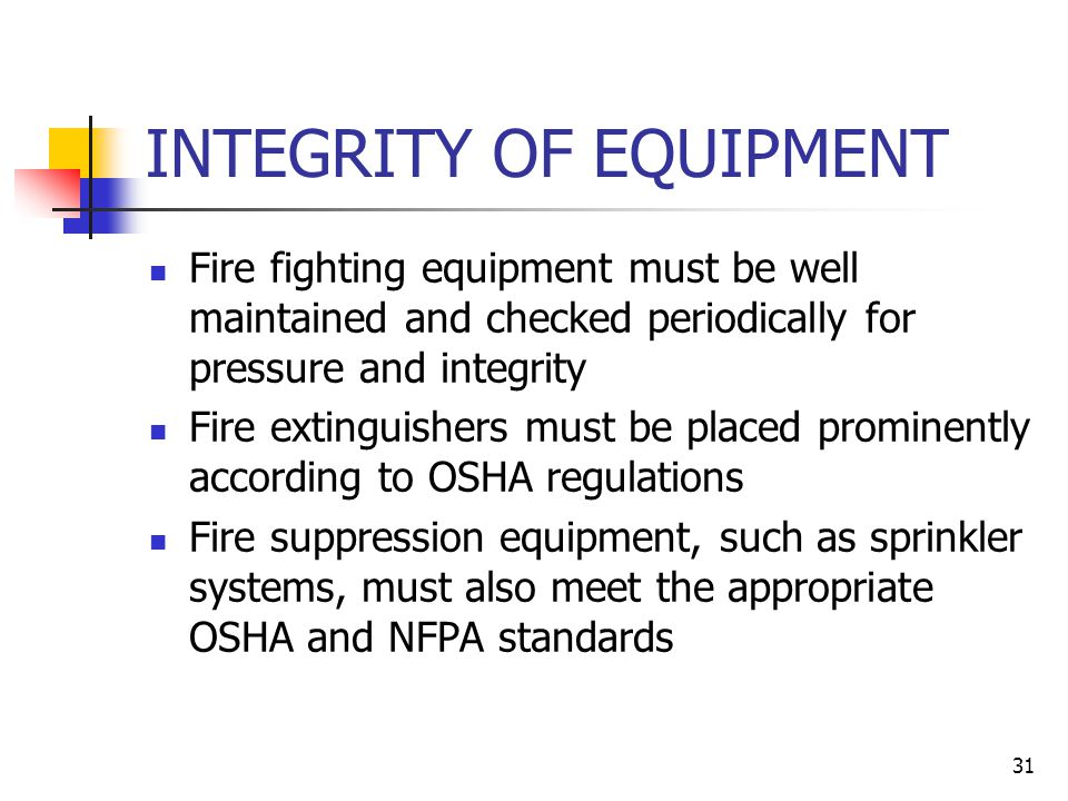 INTEGRITY OF EQUIPMENT