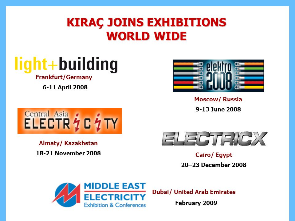 KIRAÇ JOINS EXHIBITIONS WORLD WIDE Dubai/ United Arab Emirates