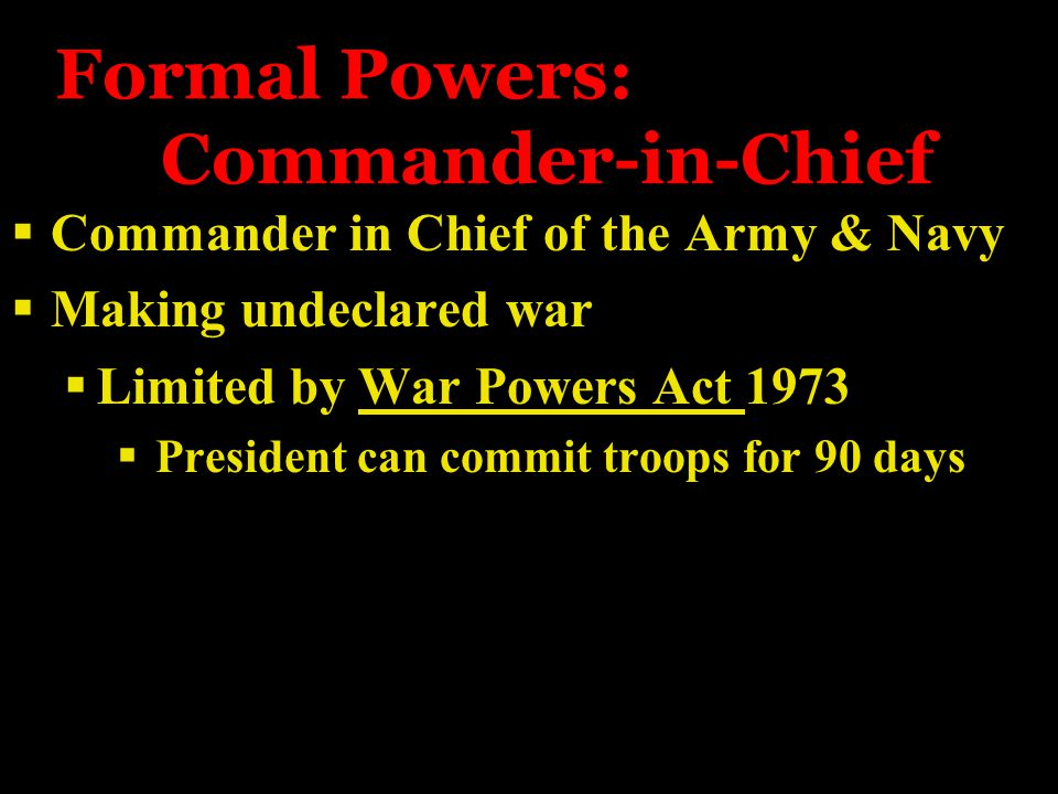 Formal Powers: Commander-in-Chief