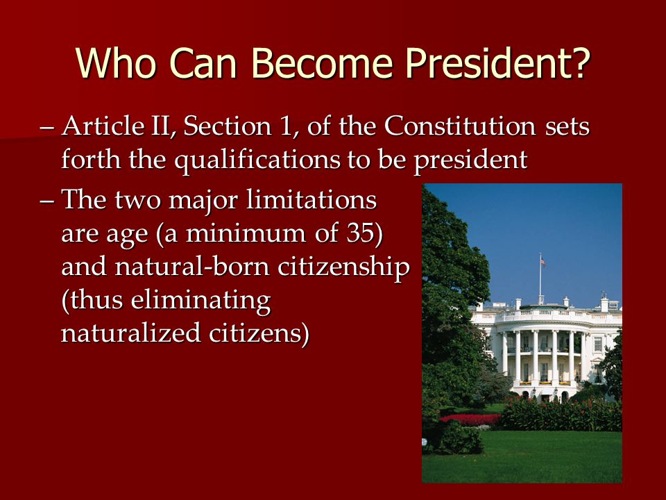 Who Can Become President