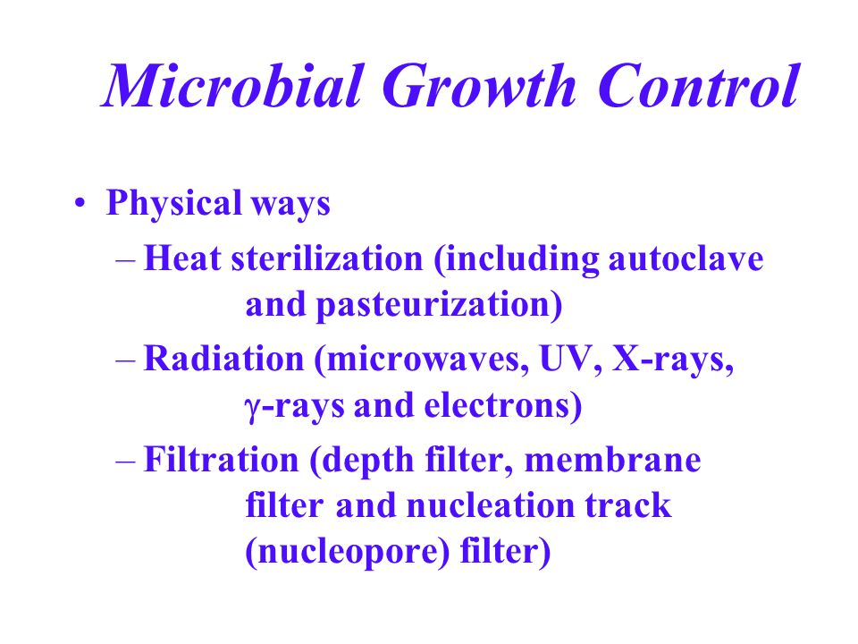 Microbial Growth Control