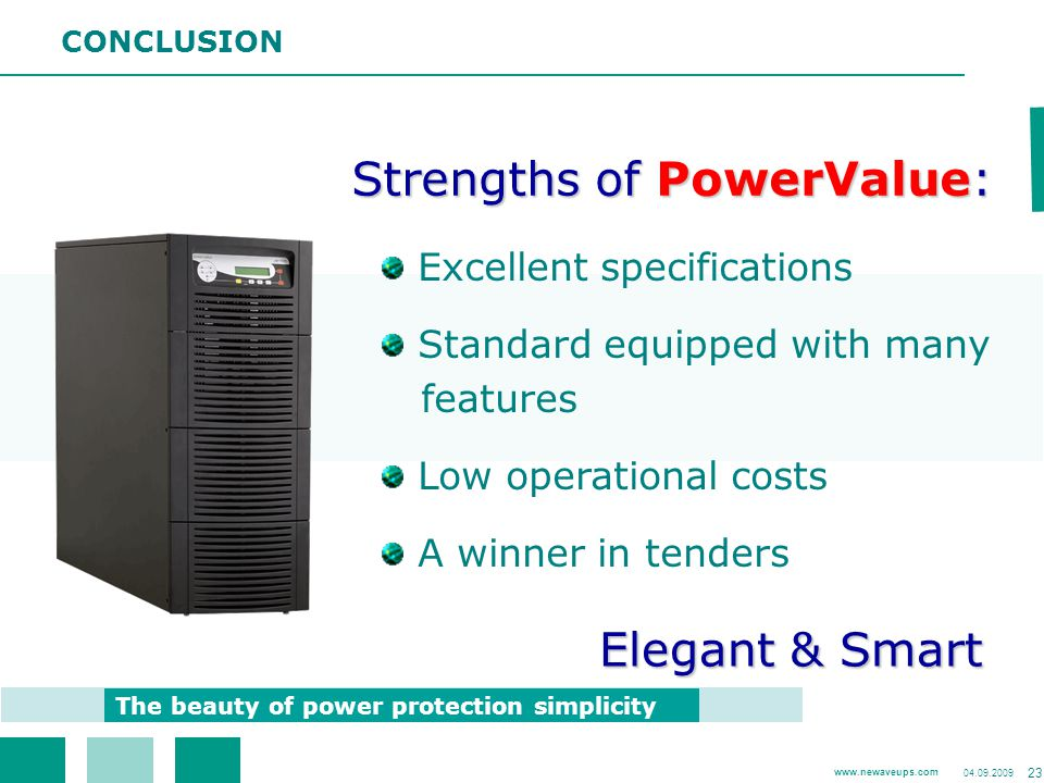 Strengths of PowerValue: