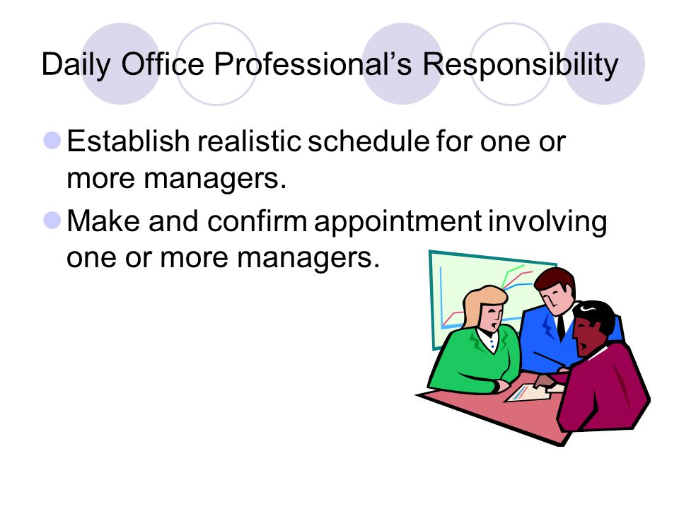 Daily Office Professional's Responsibility