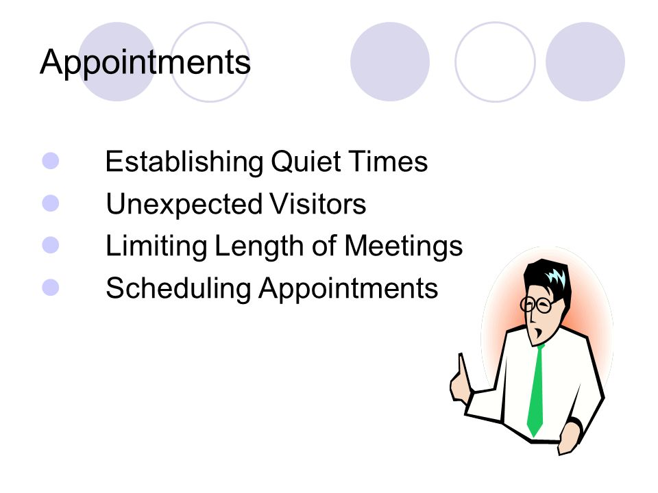 Appointments Establishing Quiet Times Unexpected Visitors