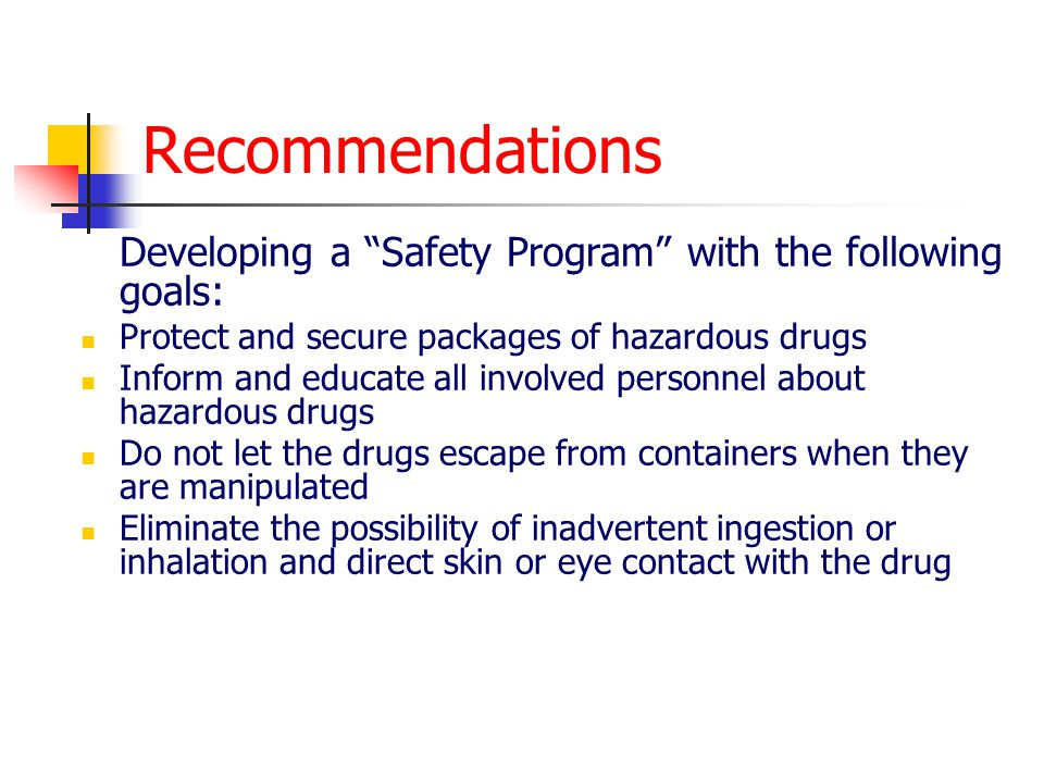 Recommendations Protect and secure packages of hazardous drugs