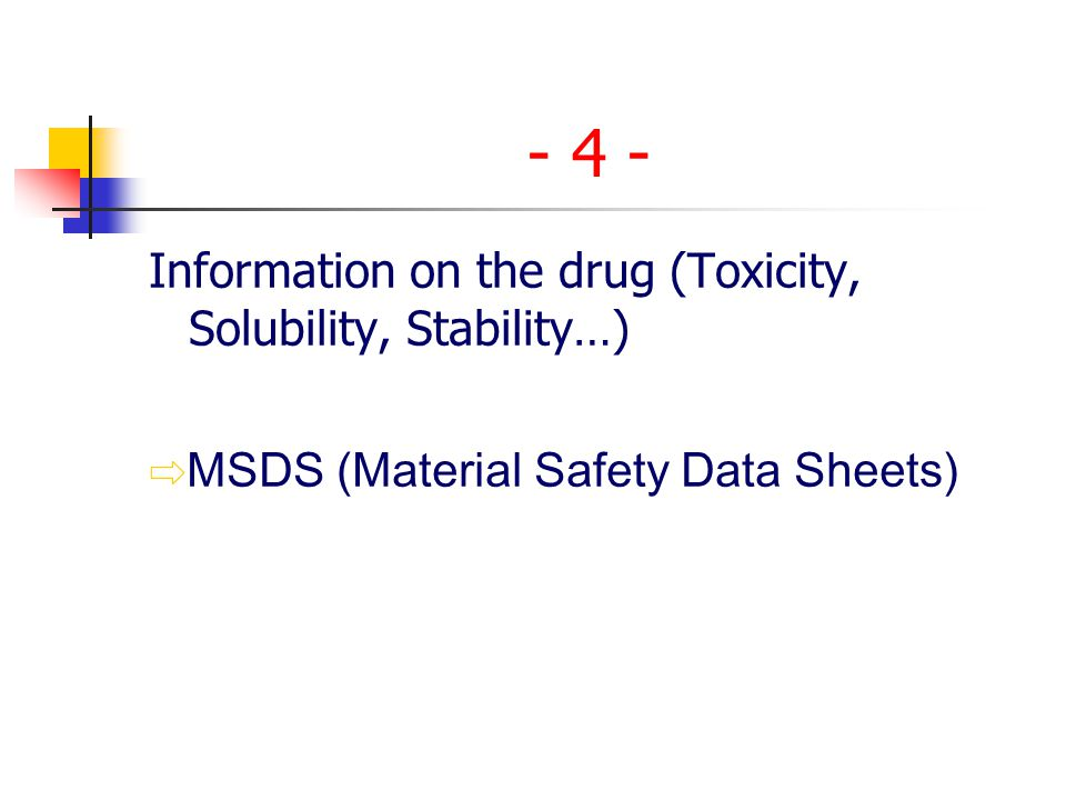 - 4 - ⇨MSDS (Material Safety Data Sheets)