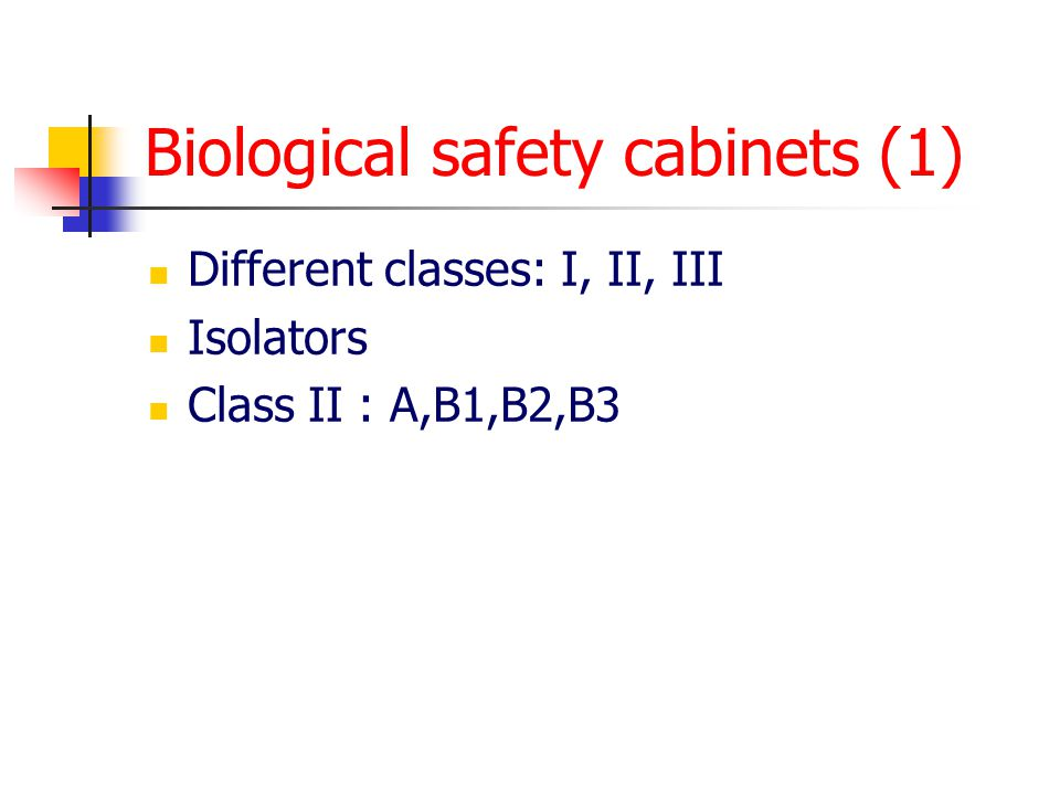 Biological safety cabinets (1)