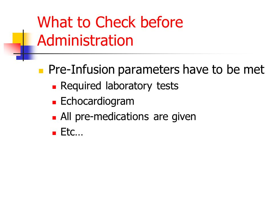 What to Check before Administration