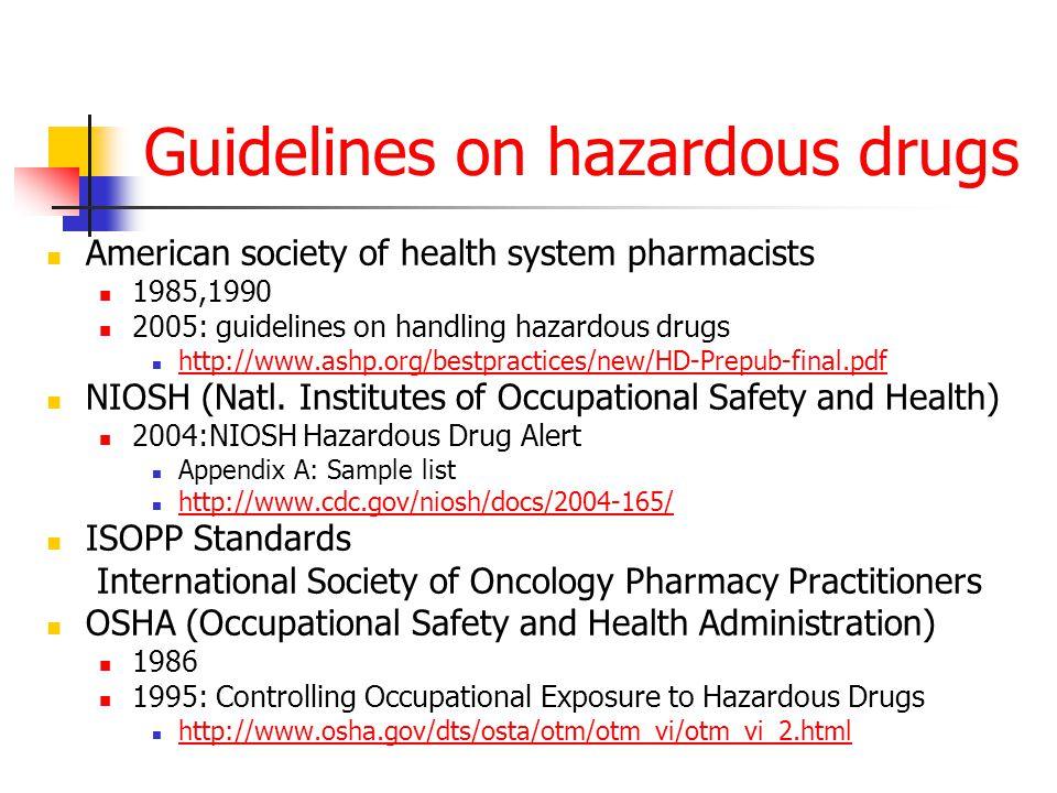 Guidelines on hazardous drugs