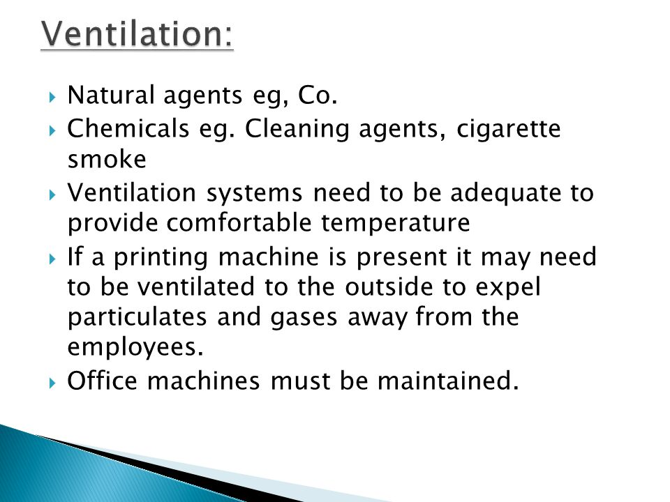 Ventilation: Natural agents eg, Co.