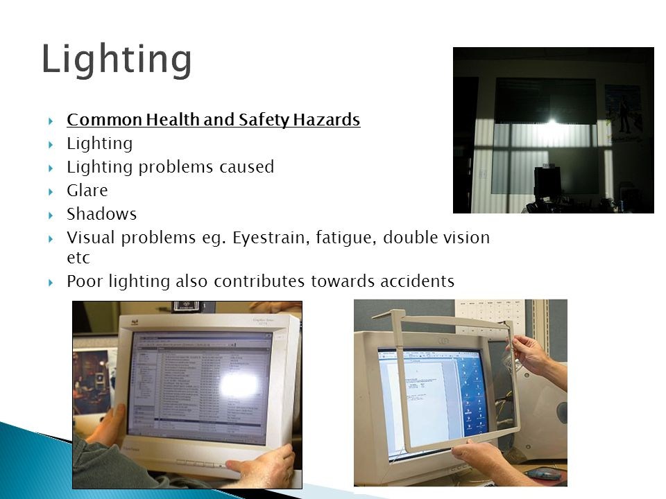 Lighting Common Health and Safety Hazards Lighting