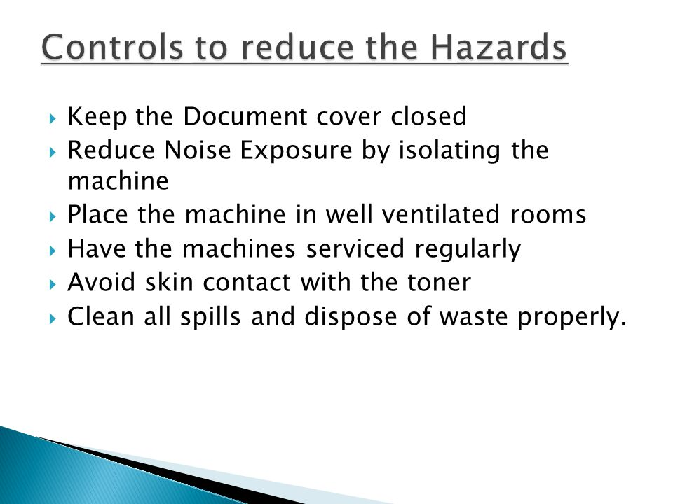 Controls to reduce the Hazards