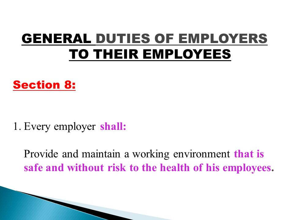 GENERAL DUTIES OF EMPLOYERS TO THEIR EMPLOYEES