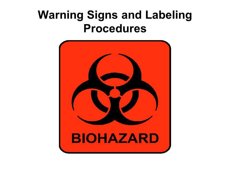 Warning Signs and Labeling Procedures