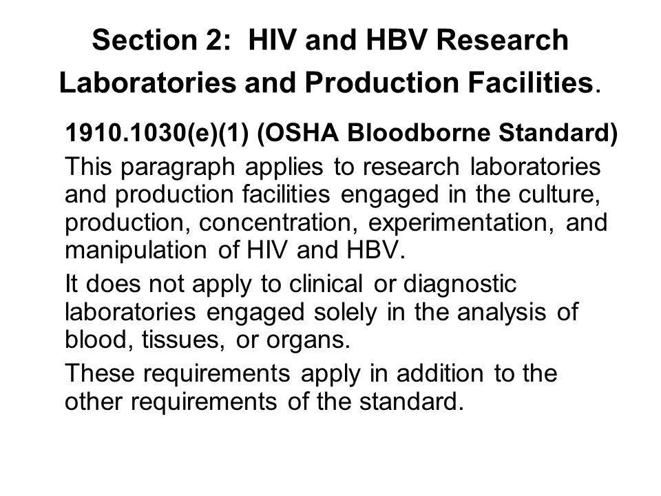 Section 2: HIV and HBV Research Laboratories and Production Facilities.
