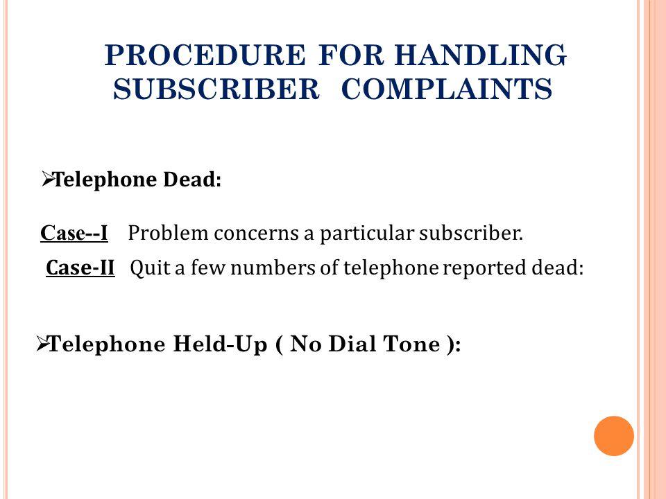 PROCEDURE FOR HANDLING SUBSCRIBER COMPLAINTS