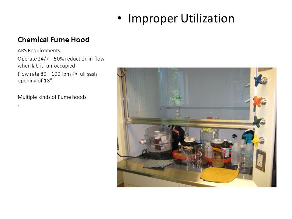 Improper Utilization Chemical Fume Hood ARS Requirements