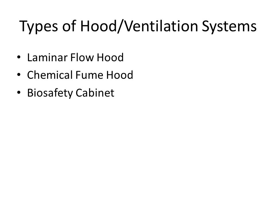 Types of Hood/Ventilation Systems