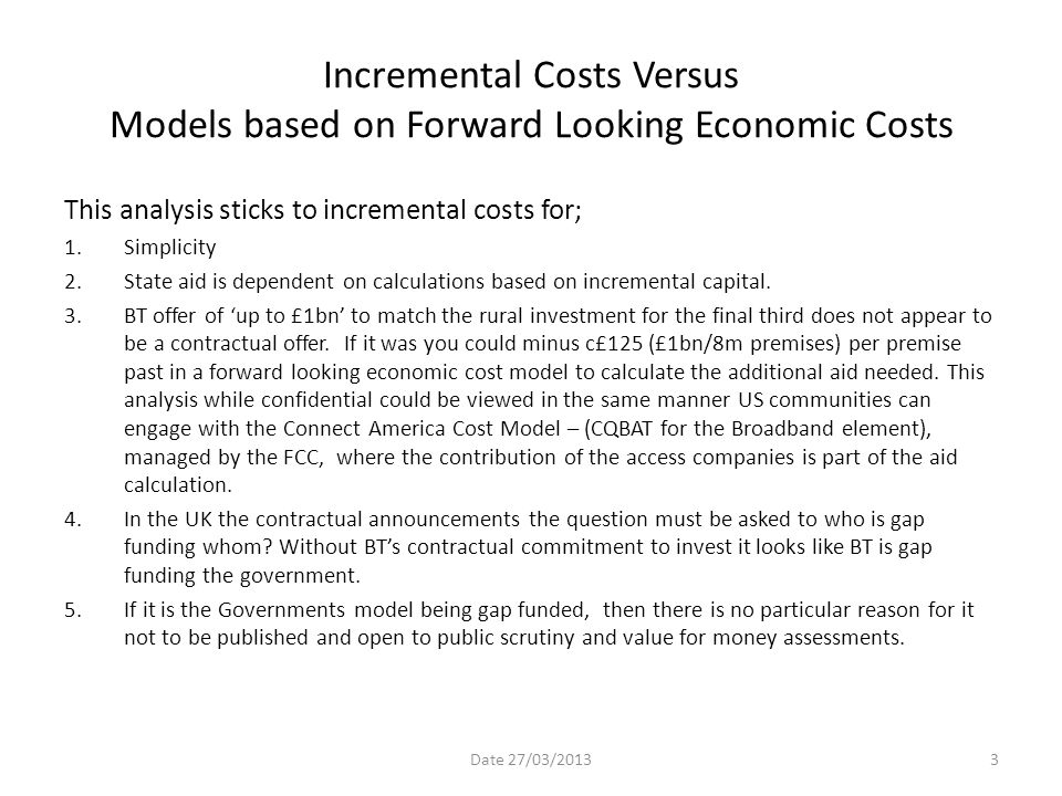 Incremental Costs Versus Models based on Forward Looking Economic Costs