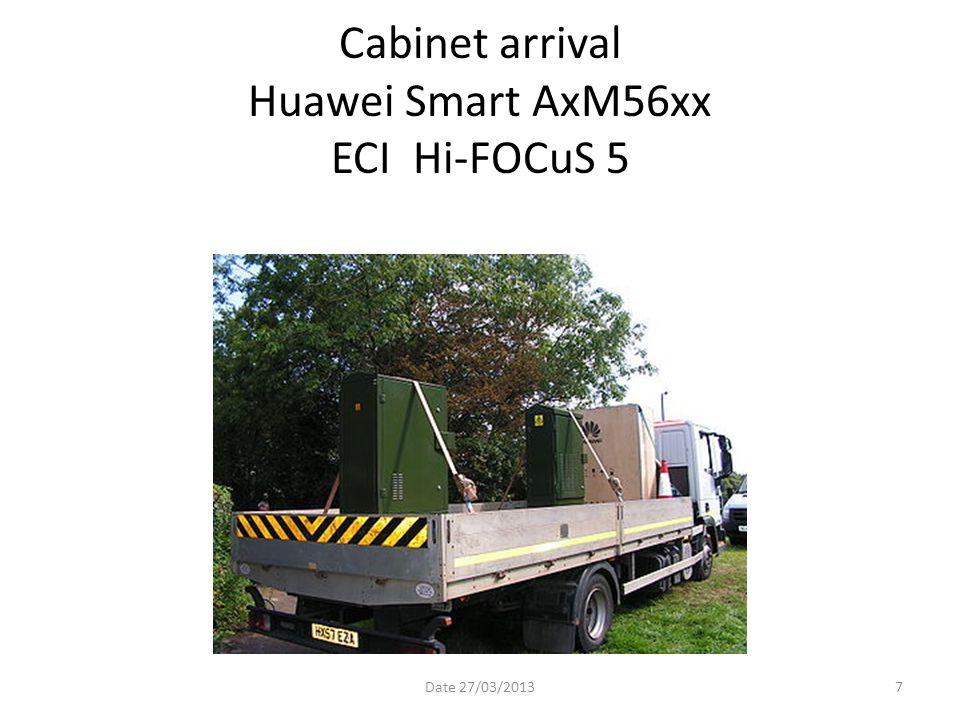 Cabinet arrival Huawei Smart AxM56xx ECI Hi-FOCuS 5