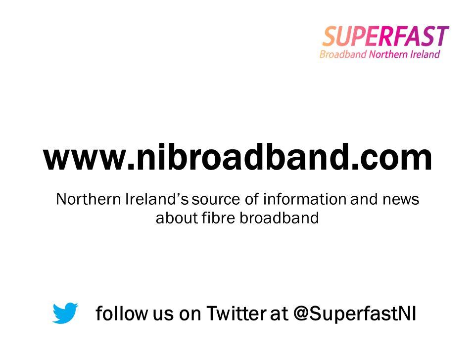 follow us on Twitter at @SuperfastNI