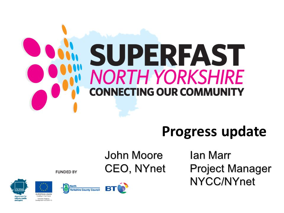 Progress update John Moore Ian Marr